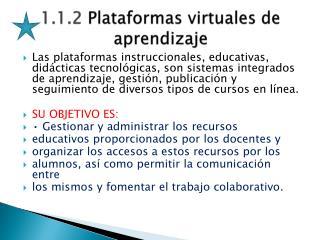 1.1.2  Plataformas virtuales de aprendizaje