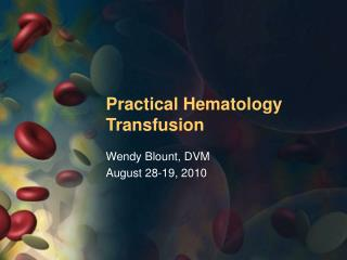 Practical Hematology Transfusion