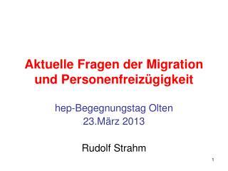 Aktuelle Fragen der Migration und Personenfreizügigkeit