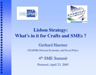 Lisbon Strategy: What ' s in it for Crafts and SMEs ?