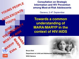 Towards a common understanding of MARA/MARYP in the  context of HIV/AIDS