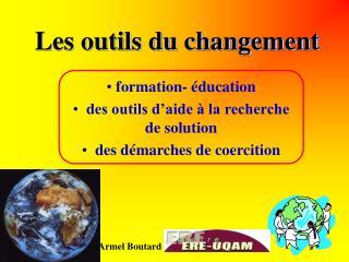 Les outils du changement