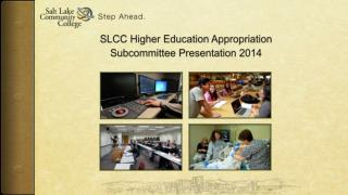 SLCC Higher Education Appropriation Subcommittee Presentation 2014