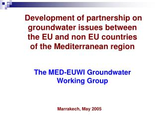The MED-EUWI Groundwater WG