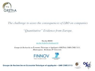"""The challenge to asses the consequences of LBO on companies   """"Quantitative"""" Evidence from Europe."""