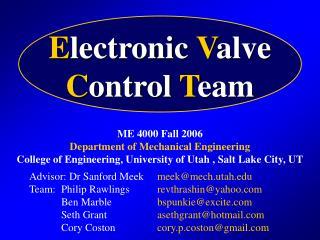 E lectronic  V alve C ontrol  T eam