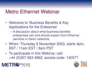 Metro Ethernet Webinar