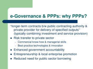 E-Governance  PPPs: why PPPs
