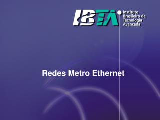 Redes Metro Ethernet