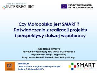 Czy Małopolska jest SMART ? Doświadczenia z realizacji projektu  i perspektywy dalszej współpracy
