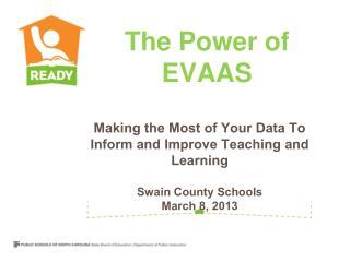 The Power of EVAAS