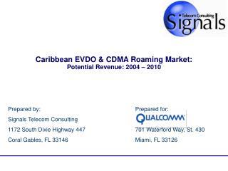 Caribbean EVDO & CDMA Roaming Market: Potential Revenue: 2004 – 2010
