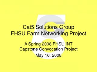 Cat5 Solutions Group FHSU Farm Networking Project