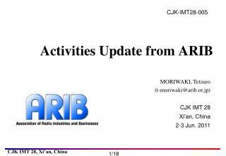 Activities Update from ARIB