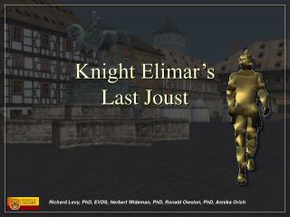 Knight Elimar's Last Joust