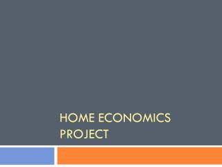Home Economics Project
