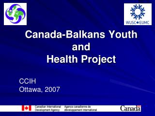 C anada - Balkans Youth and  Health Project