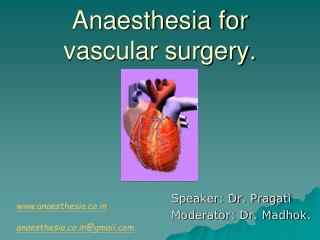 Anaesthesia for vascular surgery.