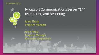 Microsoft Communications Server  14  Monitoring and Reporting