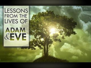Adam and Eve�s Origin