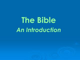 The Bible  An Introduction