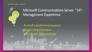 Microsoft Communications Server   14 : Management Experience