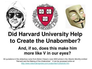Did Harvard University Help to Create the Unabomber?