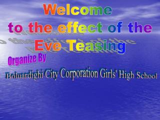 Welcome  to the effect of the Eve Teasing