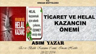 TİCARET VE HELAL  KAZANCIN  ÖNEMİ