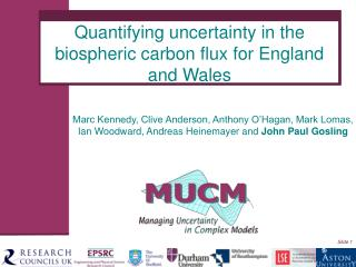 Quantifying uncertainty in the biospheric carbon flux for England and Wales