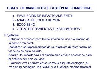 TEMA 3.- HERRAMIENTAS DE GESTIÓN MEDIOAMBIENTAL