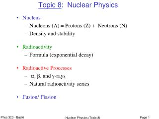 Topic 8 :  Nuclear Physics
