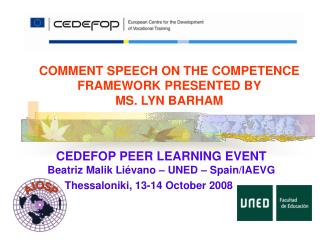 COMMENT SPEECH ON THE COMPETENCE FRAMEWORK PRESENTED BY  MS. LYN BARHAM