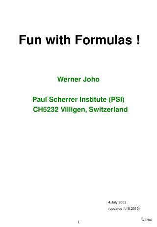 Fun with Formulas !