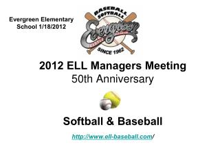 2012 ELL Managers Meeting 50th Anniversary Softball & Baseball ell-baseball /