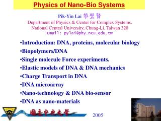Physics of Nano-Bio Systems