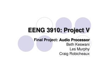 EENG 3910: Project V