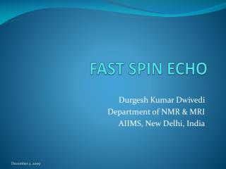 FAST SPIN ECHO