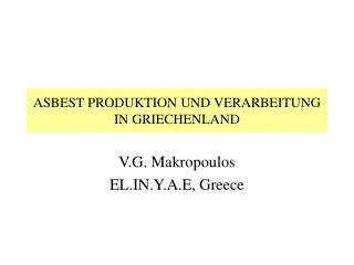 ASBEST PRODUKTION UND VERARBEITUNG IN GRIECHENLAND