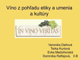 Víno z pohľadu etiky a umenia a kultúry