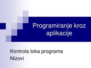 Programiranje kroz aplikacije