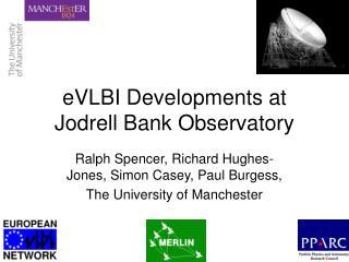 eVLBI Developments at Jodrell Bank Observatory