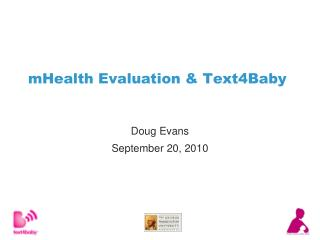 mHealth Evaluation & Text4Baby