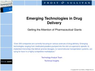 Emerging Technologies in Drug Delivery  Getting the Attention of Pharmaceutical Giants