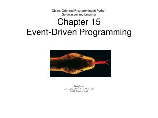 Object-Oriented Programming in Python Goldwasser and Letscher Chapter 15 Event-Driven Programming