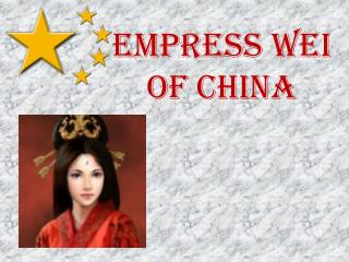 Empress  wei  of china