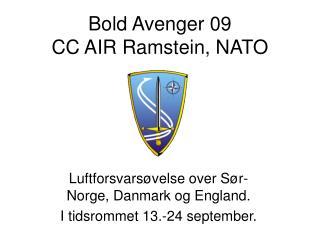 Bold Avenger 09 CC AIR Ramstein, NATO
