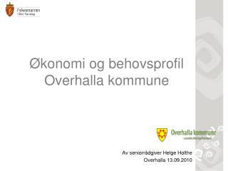 Økonomi og behovsprofil Overhalla kommune