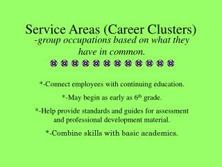 Service Areas (Career Clusters)