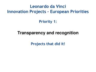 Leonardo da Vinci Innovation Projects - European Priorities